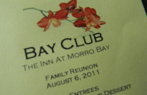 The Inn at Morro Bay printed a nice menu for the Reunion luncheon.  Yummy food!